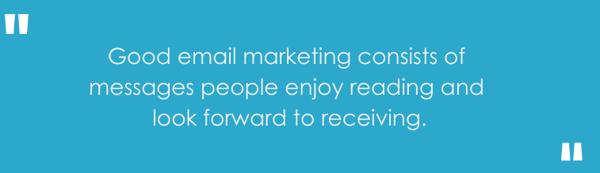 Good Email Marketing